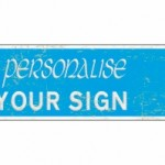 personalise sign - old look